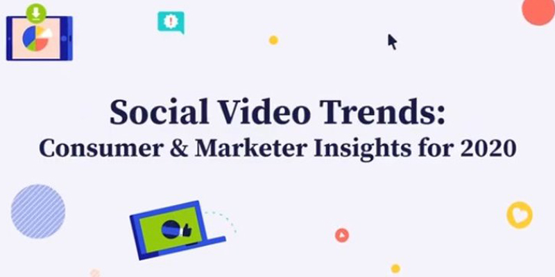 10 Consumer and Marketer Social Video Trends That Will Shape 2020 [Infographic]