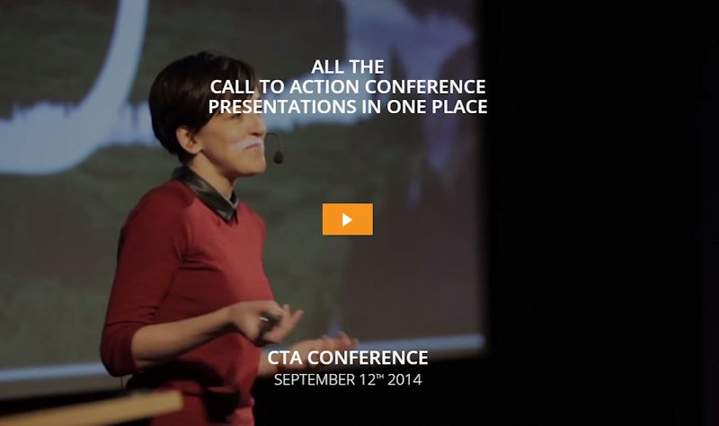 Watch the latest Call To Action Conference 2014