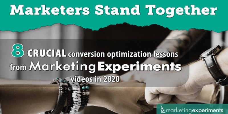 8 crucial conversion optimization lessons from MarketingExperiments videos in 2020