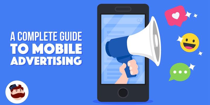 Mobile Advertising: a Complete Guide (with strategies and examples)