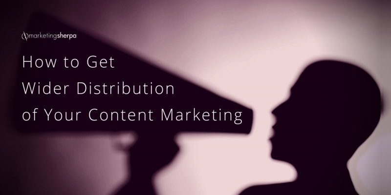 Content Syndication: How to get wider distribution of your content marketing