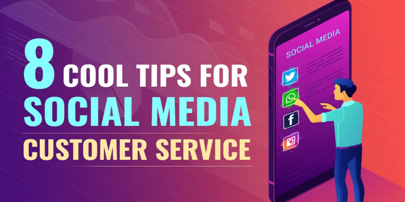 8 Tips for Social Media Customer Service [Infographic]