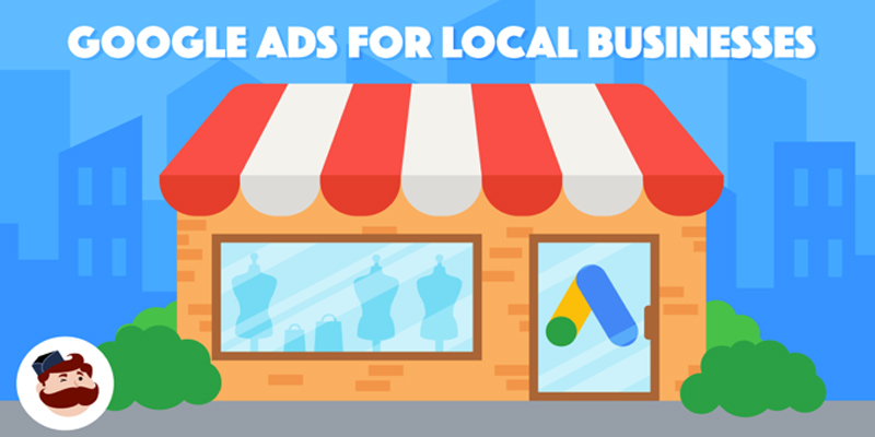 Google Ads For Local Businesses: 3 Smart Ways to Generate More Sales