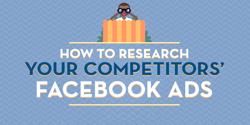 How to Research Your Competitors' Facebook Ads