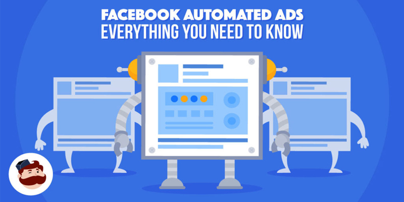 Facebook Automated Ads: Everything You Need To Know (Experiment Included)