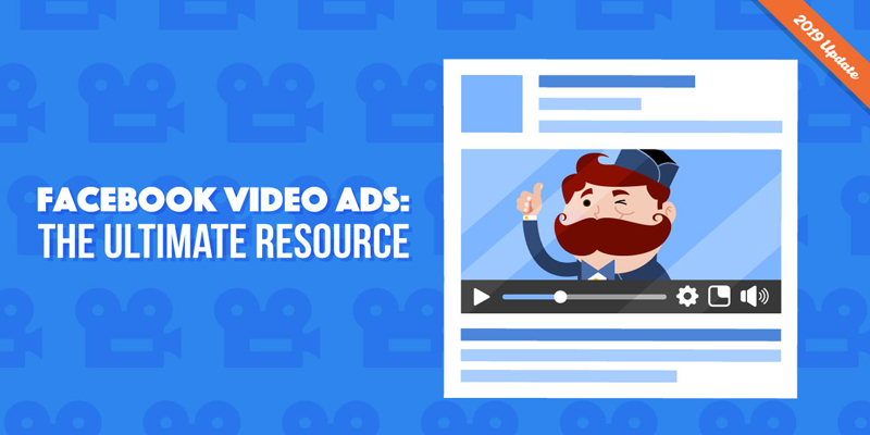 Facebook Video Ads: The Guide Marketers Are Looking For