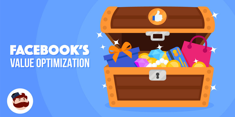Value-Based Optimization: How To Maximize The Revenue From Your Facebook eCommerce Ads