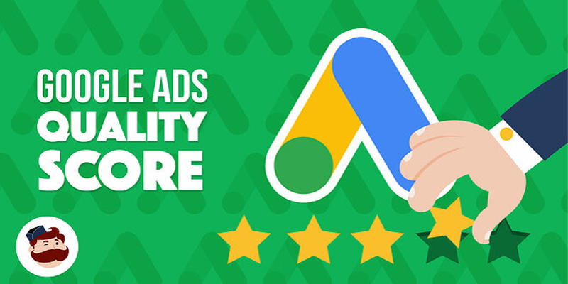Google Ads Quality Score: How To Raise It & Lower Your Costs