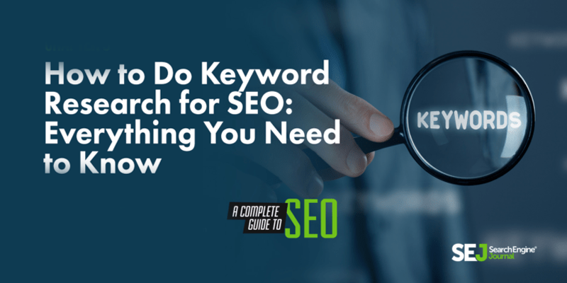 How to Do Keyword Research for SEO: Everything You Need to Know