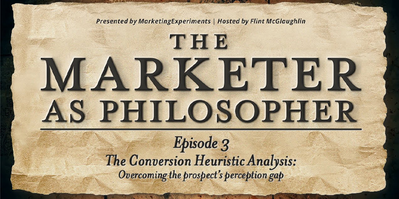 The Conversion Heuristic Analysis: Overcoming the prospect's perception gap