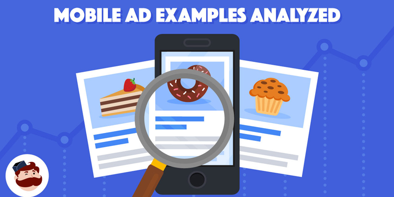 Mobile Advertising: 11 Examples Analyzed In-Depth