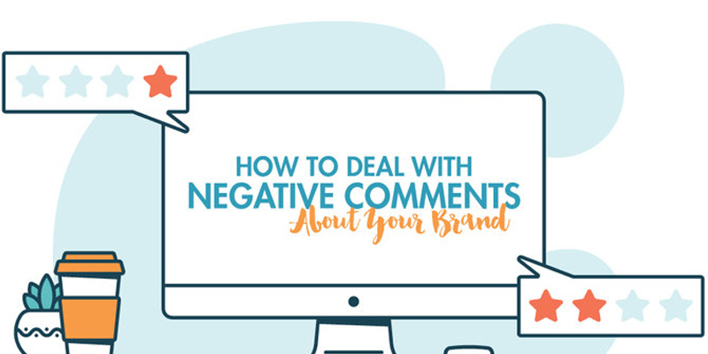 4 Tips on How to Address Negative Comments About Your Brand