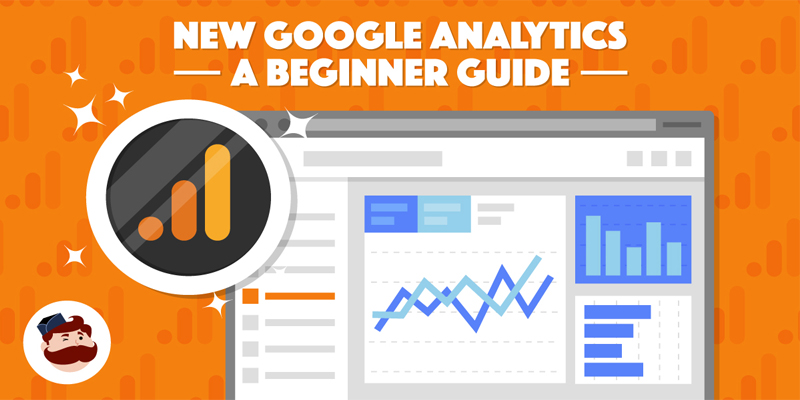 Google Analytics: a Guide To Setup, Track, and Measure Results