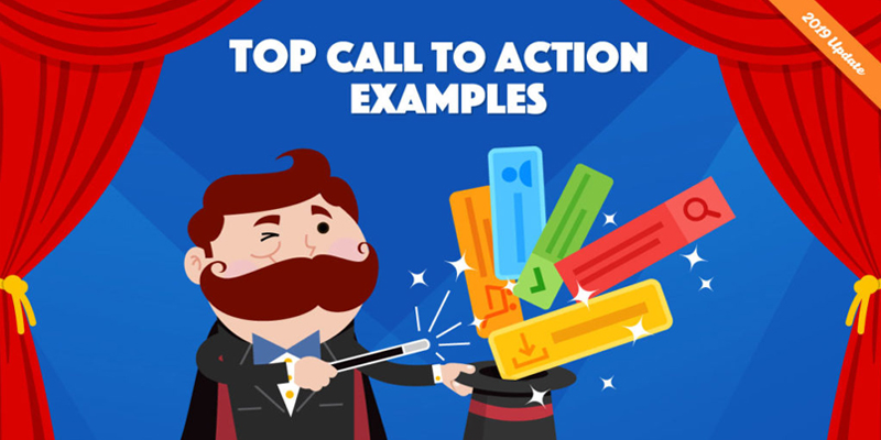 50 Call To Action Examples (and How to Write the Perfect One)