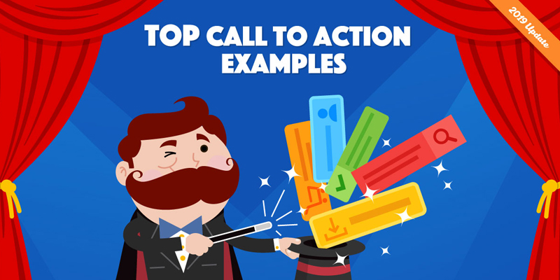 50 Call To Action Examples (and How to Write the Perfect CTA)
