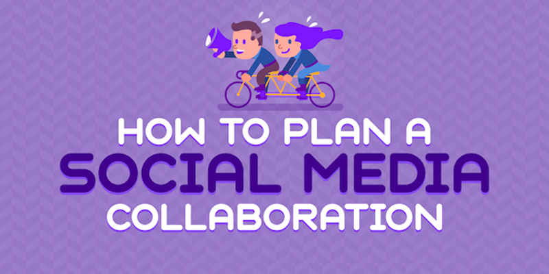 How to Plan a Social Media Collaboration