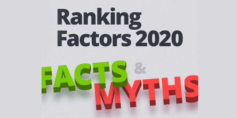 Google Ranking Factors for 2020: Facts and Myths [Infographic]