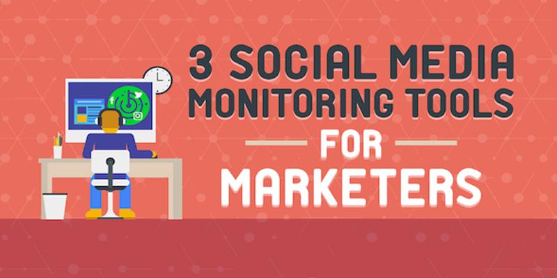 3 Social Media Monitoring Tools for Marketers