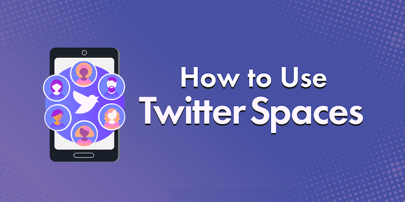 How to Use Twitter Spaces