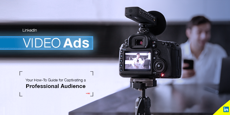 LinkedIn Provides New Video Ad Tips, Based on More Than 3500 Campaigns [Infographic]
