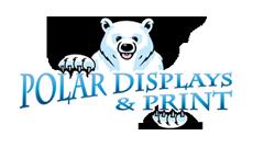 Polar Displays & Print
